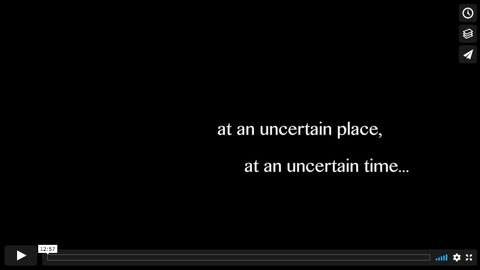 'at an uncertain place, at an uncertain time...'