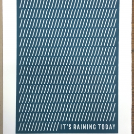 It's Raining Today - Screenprint © Jonathan Brennan, 2018